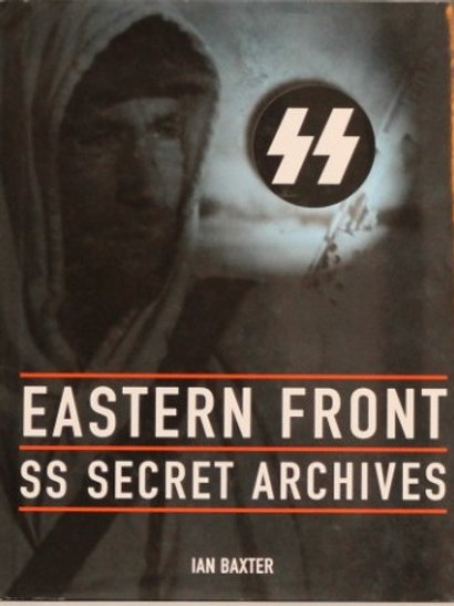 Eastern Front SS Secret Archives