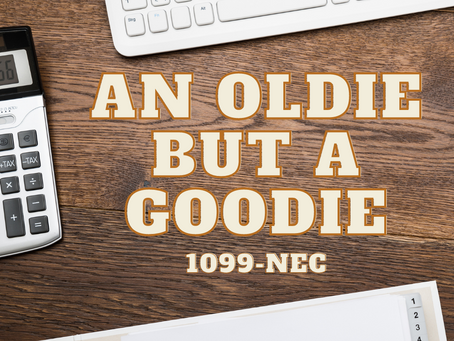 An Oldie But a Goodie 1099-NEC