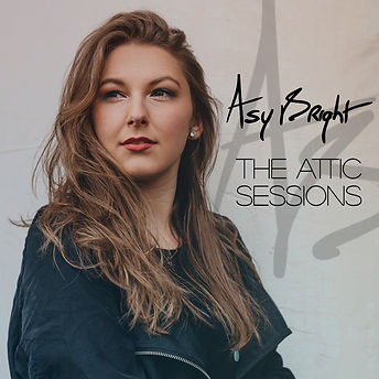 Cover Asy Bright  - The Attic Sessions