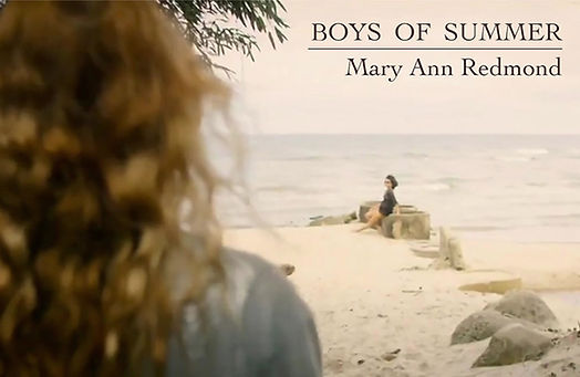 A music video with the Mary Ann Redmond Band playing Boys of Summer