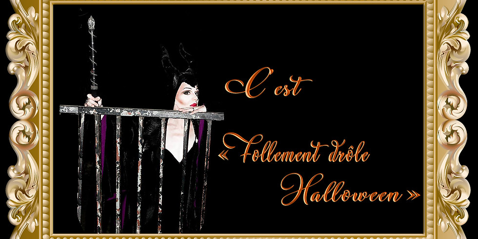 """Grand Diner Spectacle """" Follement Drôle Halloween """""""