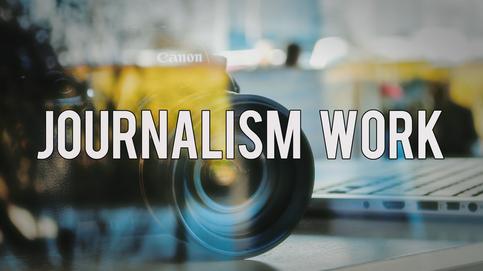 Journalism Work