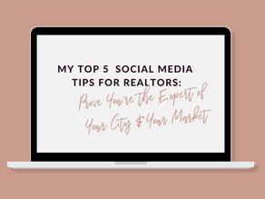 My Top 5 Social Media Tips for Realtors: Episode 3