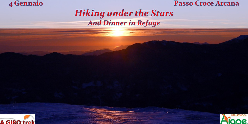 Hiking under the Stars and dinners in refuge