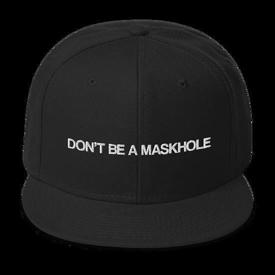 Don't Be a Maskhole Snapback