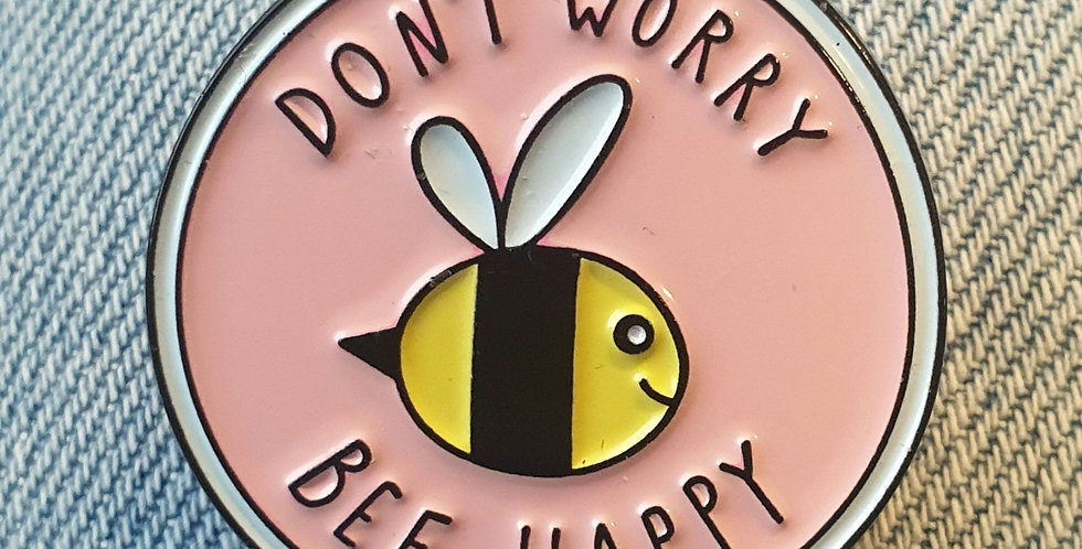 Pin, Don't worry, Bee happy