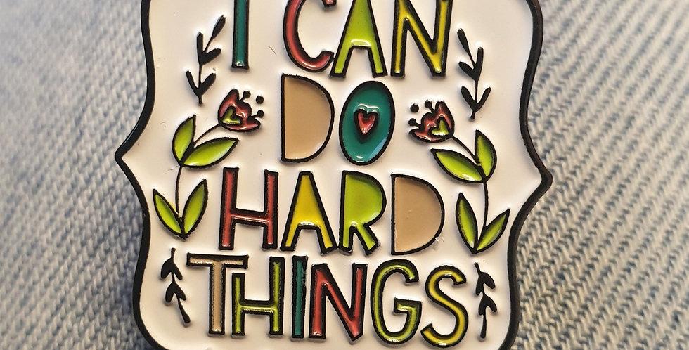 Pin, I can do hard things