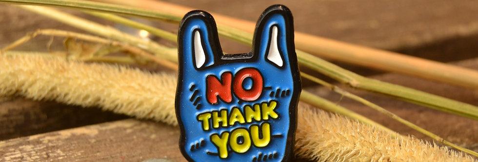 Pin, No Thank you, blå