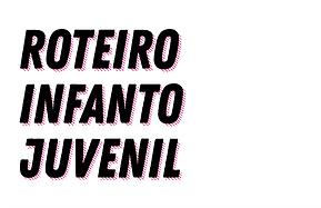 Roteiro Infanto-Juvenil.png