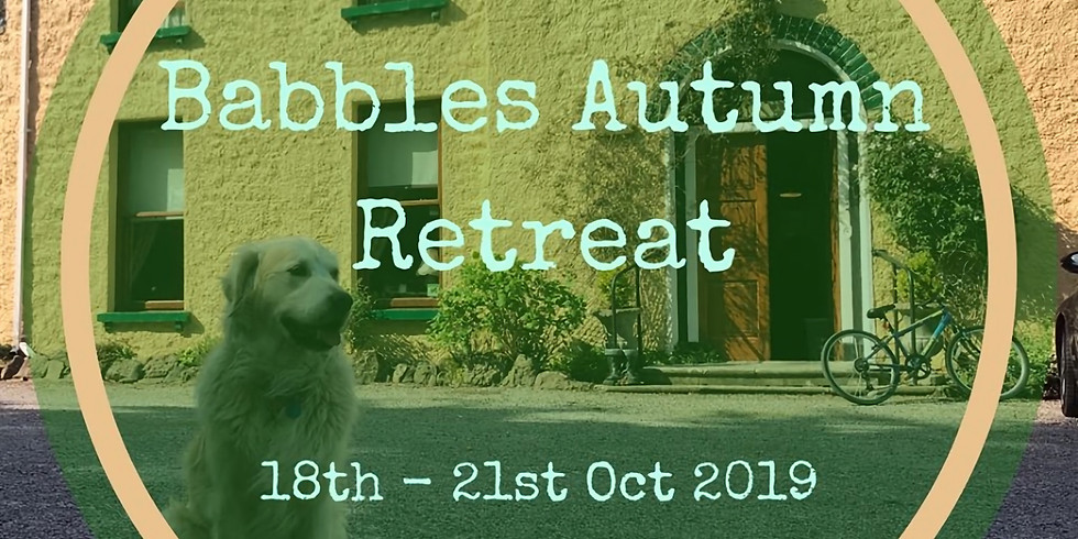 Babbles Autumn Retreat 18th-21st October