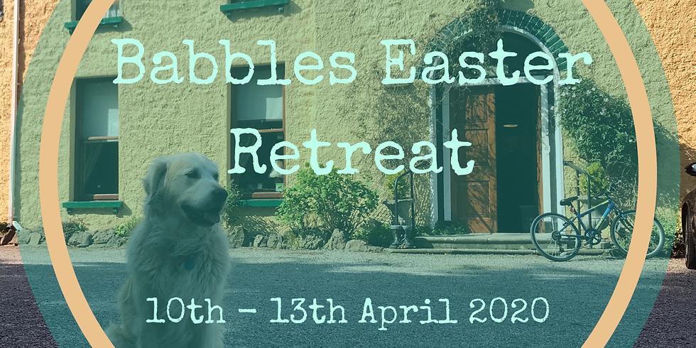 Babbles Easter Retreat 2020
