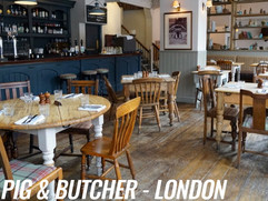PIG & BUTCHER - LONDON