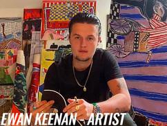 EWAN KEENAN - ARTIST