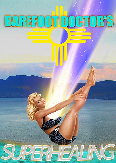 SUPERHEALING by Barefoot Doctor