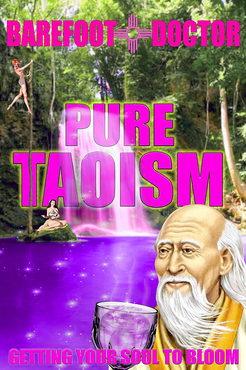 PURE TAOISM by Barefoot Doctor