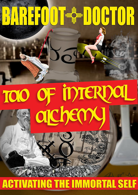 Barefoot Doctor's Tao of Internal Alchemy