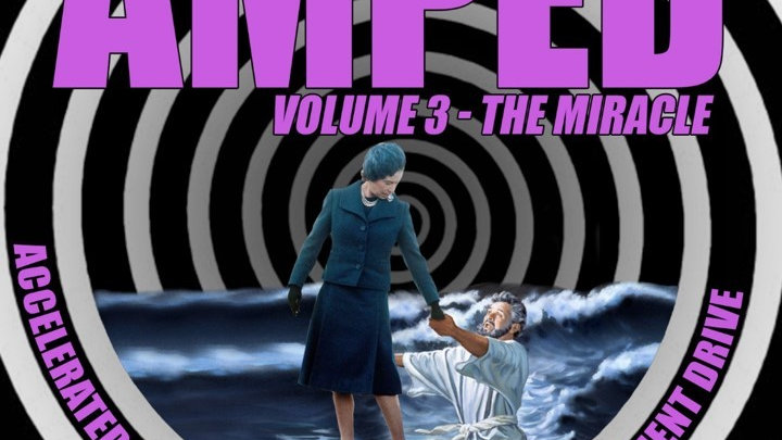 AMPED VOLUME 3 THE MIRACLE
