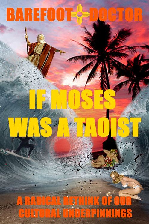 If Moses was a Taoist