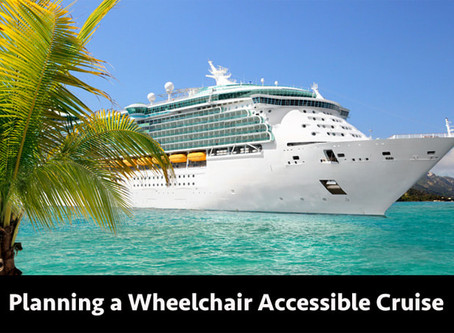 PLANNING A WHEELCHAIR ACCESSIBLE CRUISE