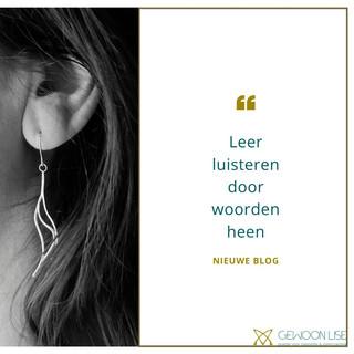 Luisteren door de woorden heen