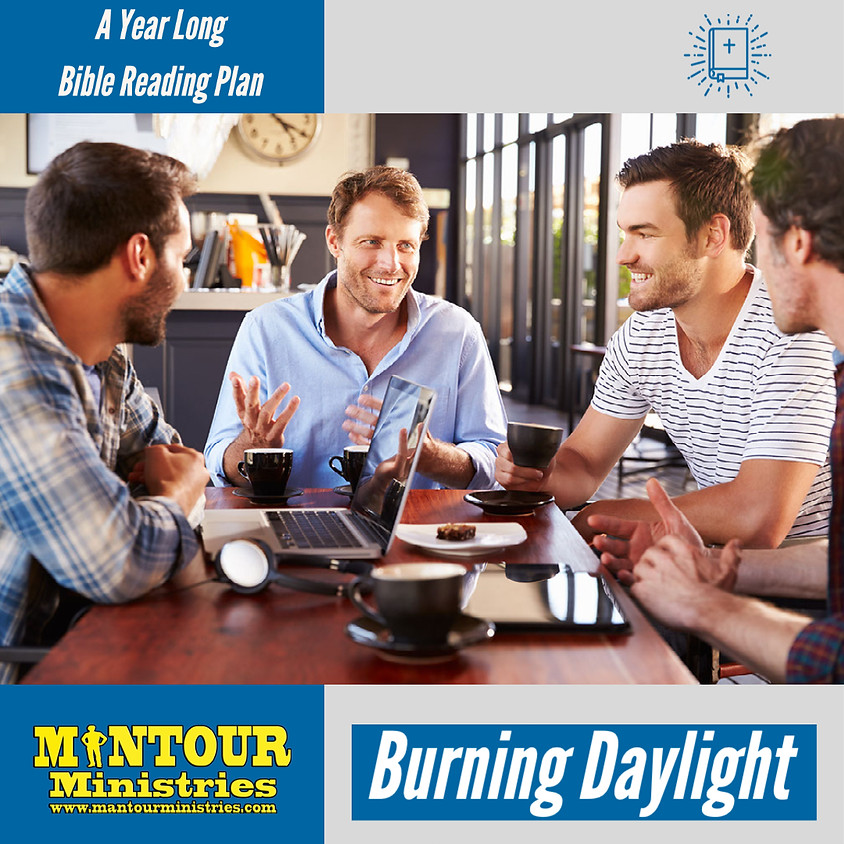 Burning Daylight Bible Reading Plan