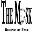 The Mask Behind My Face
