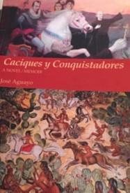 Caciques y Conquistadors