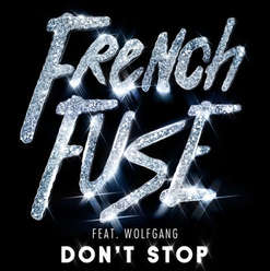 French Fuse JVNO Edit - Don't Stop