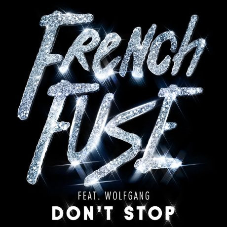 French Fuse (JVNO Edit) - Don't Stop