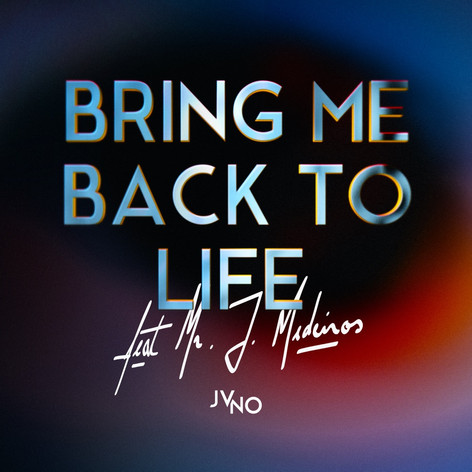 JVNO - Bring Me Back To Life