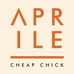 Aprile - Cheap Chick