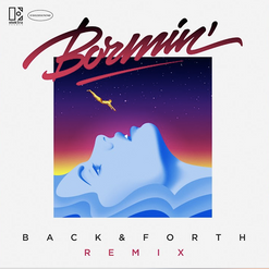 Bormin - Back and forth Remix