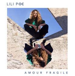 Lili Poe - Amour Fragile