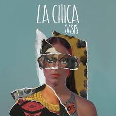 La Chica - Oasis