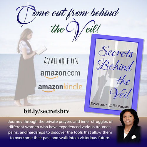 Secrets Behind the Veil | Author Pastor Joyce W. Washington