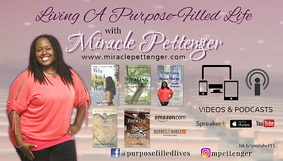 Living a Purpose-Filled Life | Miracle Pettenger