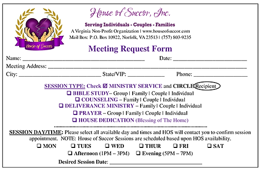 Would you lke to have House of Succor come to you? Submit the Meetng Request Form today!