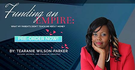 Funding An Empire | Tearnie Wilson-Parker