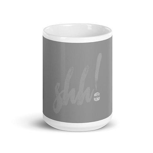 Hustle in Silence Mug