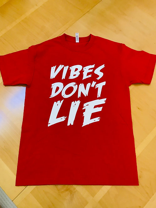Vibes Don't Lie Tee