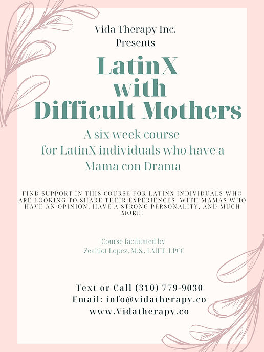 6 week Course Latinx w_ Difficult Mother