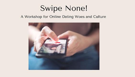 Swipe%20None!%20Workshop_edited.jpg