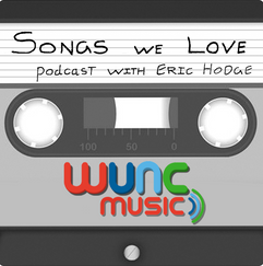 Songs We Love w/ Eric Hodge