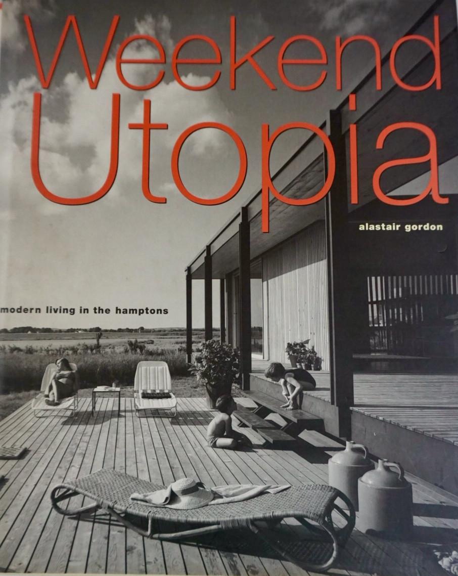 Weekend Utopia Alastair Gordon