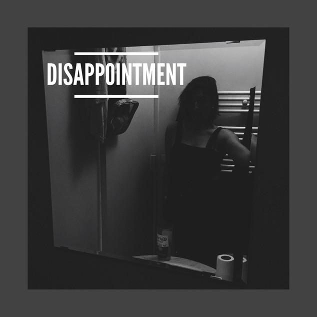 17: DISAPPOINTMENT