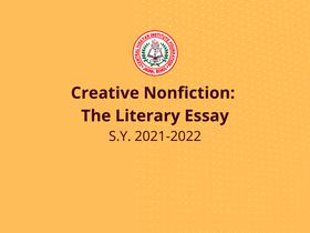 Creative Nonfiction: The Literary Essay