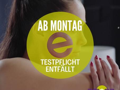 TESTPFLICHT ENTFÄLLT AB MONTAG DEN 28.06.2021