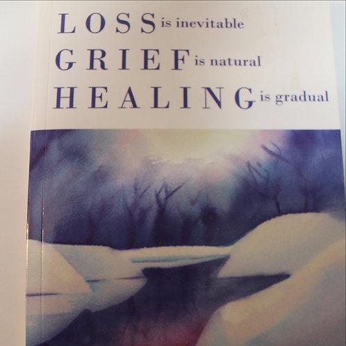 Loss, Grief, Healing