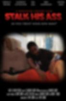 Stalk His Ass Poster.jpg
