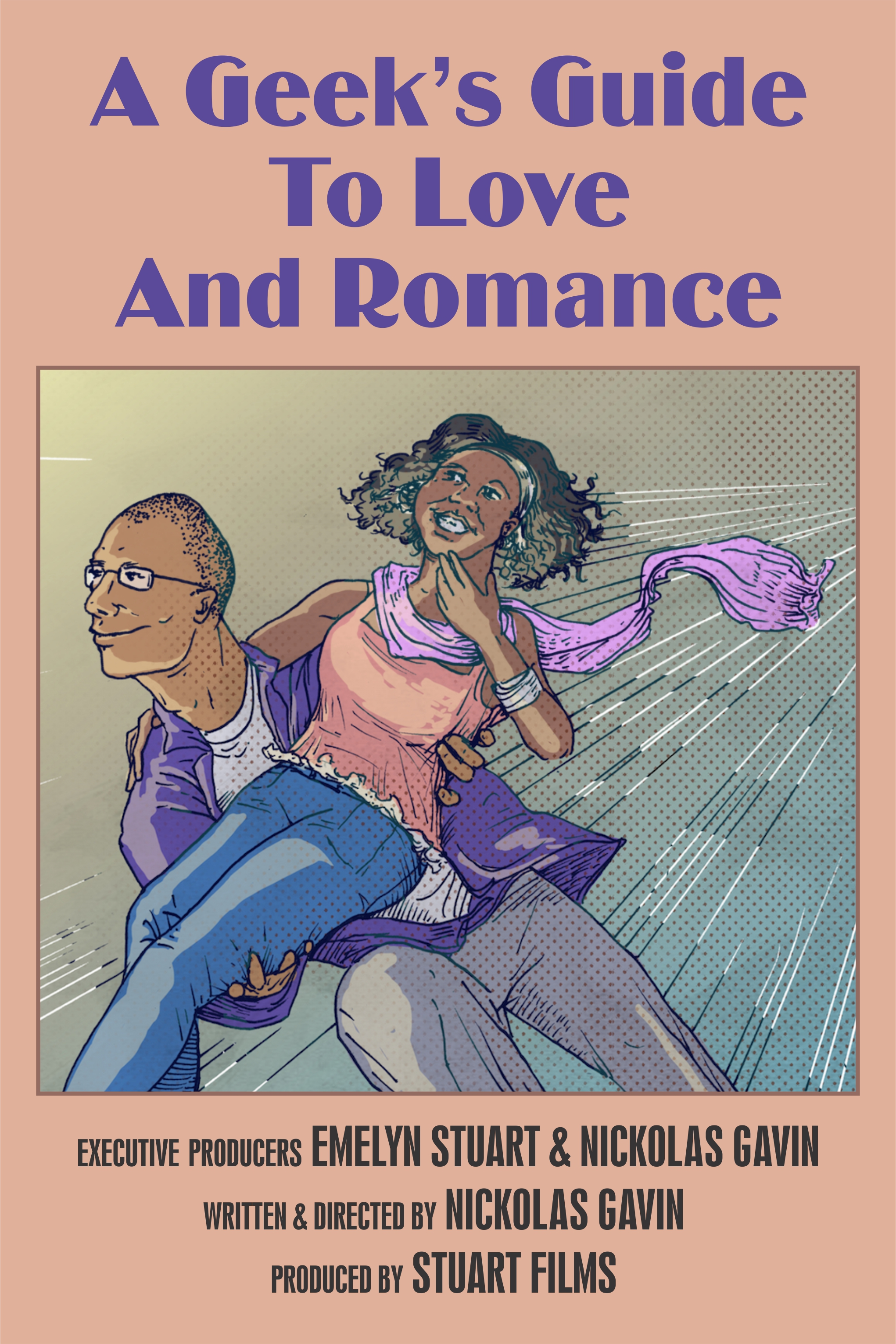 A Geek's Guide To Love & Romance